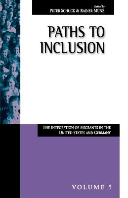 Paths to Inclusion: The Integration of Migrants in Germany and the United States