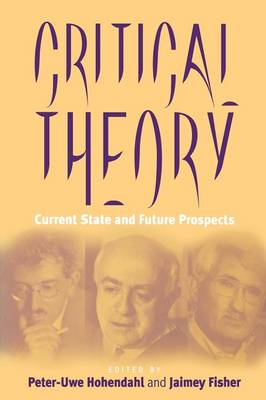 Critical Theory: Current State and Future Prospects