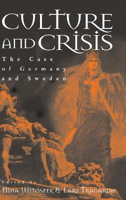 Culture and Crisis: Germany and Sweden Compared