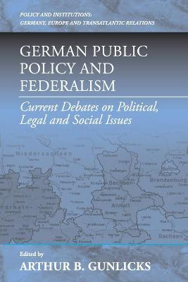 German Public Policy: Current Debates on Political, Legal, and Social Issues