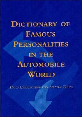 Dictionary of Famous Personalities of the Automobile World