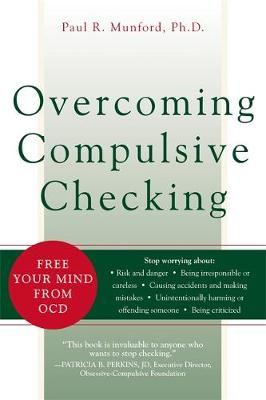 Overcoming Compulsive Checking: Free Your Mind from OCD