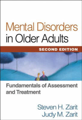 Mental Disorders in Older Adults, Second Edition: Fundamentals of Assessment and Treatment