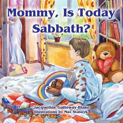 Mommy, Is Today Sabbath? (Caucasian Edition)