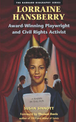 Lorraine Hansberry: Award Winning Playwright and Civil Rights Activist
