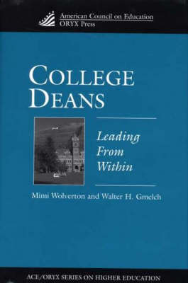 College Deans: Leading from Within