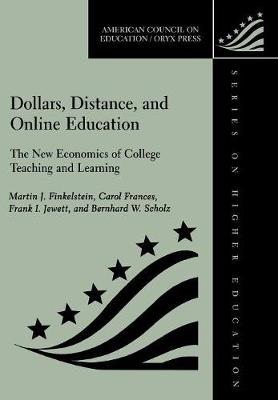 Dollars, Distance, and Online Education: The New Economics of College Teaching and Learning