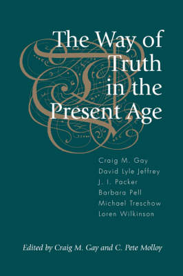 The Way of Truth in the Present Age