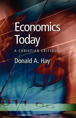 Economics Today: A Christian Critique