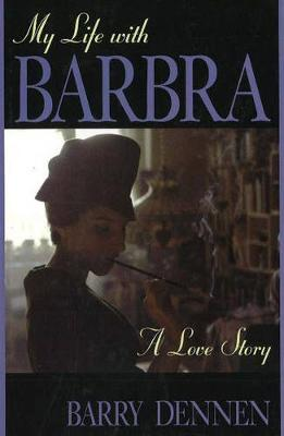 My Life With Barbra
