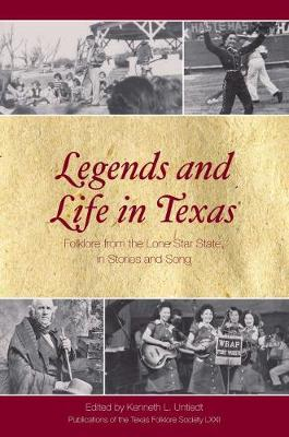 Legends and Life in Texas: Folklore from the Lone Star State, In Stories and Song