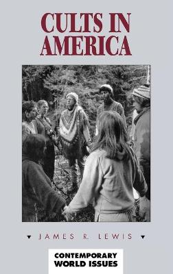 Cults in America: A Reference Handbook