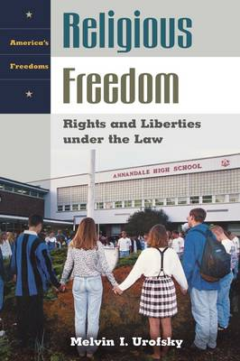 Religious Freedom: Rights and Liberties under the Law