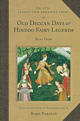 Old Deccan Days or Hindoo Fairy Legends
