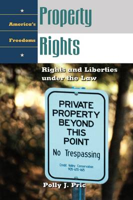 Property Rights: Rights and Liberties under the Law