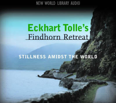 Eckhart Tolle's Findhorn Retreat: Finding Stillness Amidst the World