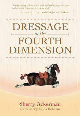 Dressage in the Fourth Dimension