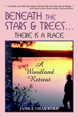 Beneath the Stars and Trees...: There is a Place a Woodland Retreat