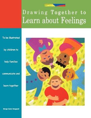 Drawing Together to Learn about Feelings