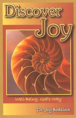 Discover Joy: Well-Being, God's Way