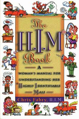 H.I.M. Book-How Life Looks: Through a Mans Eyes