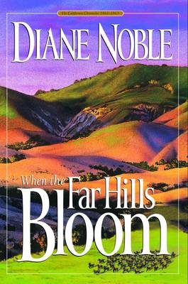 When the Far Hills Bloom: 1861-1863