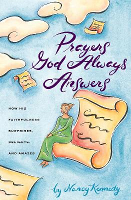 Prayers God Always Answers: Oct 99-