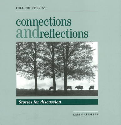 Connections and Reflections: Stories for Discussion