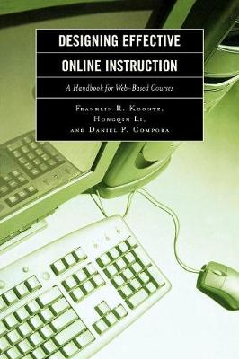 Designing Effective Online Instruction: A Handbook for Web-Based Courses