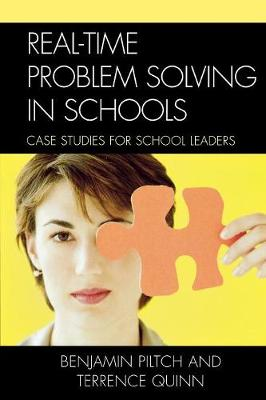Real-Time Problem Solving in Schools: Case Studies for School Leaders