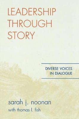 Leadership through Story: Diverse Voices in Dialogue