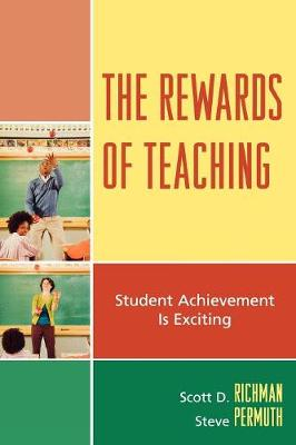 The Rewards of Teaching: Student Achievement is Exciting
