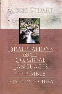 Dissertations on the Original Languages of the Bible