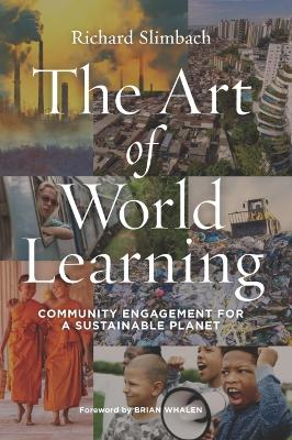 The Art of World Learning: Community Engagement for a Sustainable Planet
