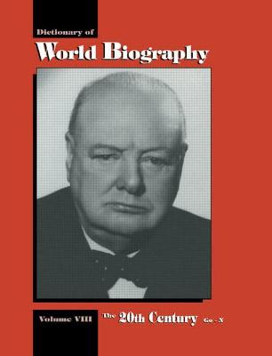 The 20th Century Go-N: Dictionary of World Biography, Volume 8