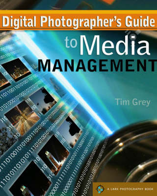 Digital Photographers' Guide to Media Management