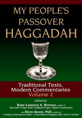 My People's Passover Haggadah: Traditional Tests, Modern Commentaries: v. 2