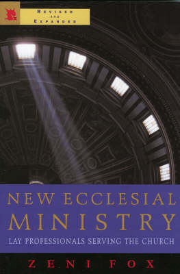 New Ecclesial Ministry: Lay Professionals Serving the Church