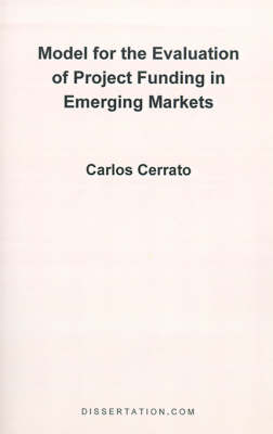 Model for the Evaluation of Project Funding in Emerging Markets