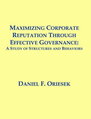 Maximizing Corporate Reputation Through Effective Governance: A Study of Structures and Behaviors