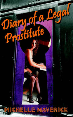 Diary of a Legal Prostitute: Nevada Brothels