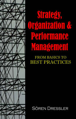 Strategy, Organizational Effectiveness and Performance Management: From Basics to Best Practices