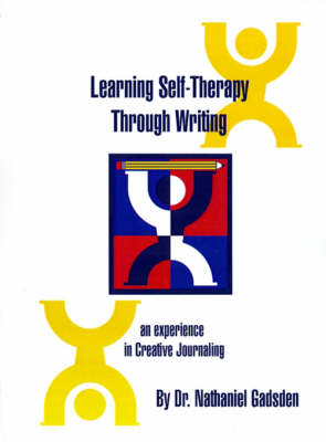Learning Self-Therapy Through Writing: An Experience in Creative Journaling