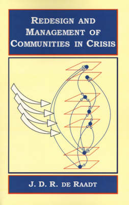 Redesign and Management of Communities in Crisis