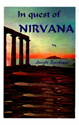 In Quest of Nirvana