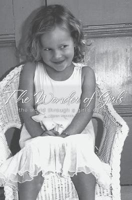 The Wonder of Girls: The World Throught the Eyes of Girls