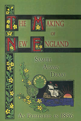 The Making of New England: 1580-1643
