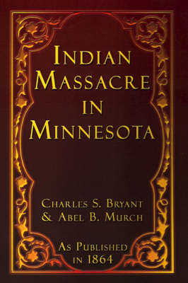 Indian Massacre in Minnesota