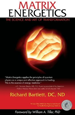 Matrix Energetics: The Science and Art of Transformation