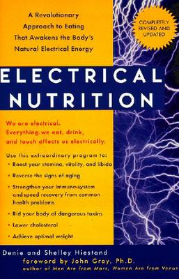 Electrical Nutrition: A Revolutionary Approach to Eating That Awakens the Body